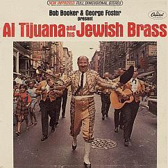 Al Tiujuana and His Jewish Brass