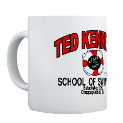 Mugs-A-Plenty: Ted Kennedy School of Swimming