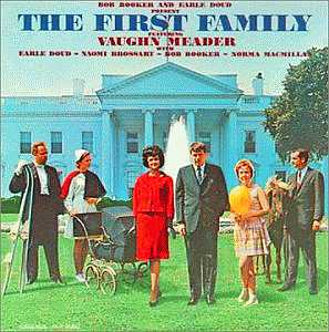 Vaughn Meader's The First Family: The Fastest-Selling Record Album Ever